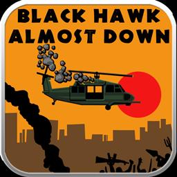 Blackhawk Almost Down